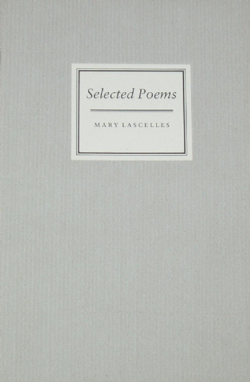 Selected Poems, by Mary Lascelles